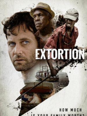 Вымогательство / Extortion (2017)