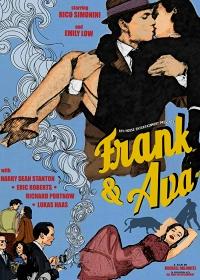 Фрэнк и Ава / Frank and Ava (2018)
