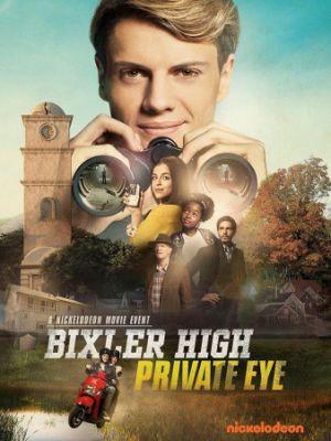 Детектив из школы Бикслер Вэлли / Bixler High Private Eye (2019)