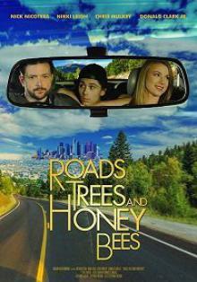 Дороги, деревья и медовые пчелы / Roads, Trees and Honey Bees (2019)