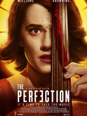 Совершенство / The Perfection (2018)