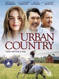 Cмотреть Сельская жизнь / Urban Country (2018) онлайн в Хдрезка качестве 720p