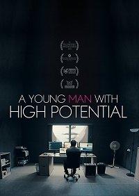 Молодой человек с большим потенциалом / A Young Man with High Potential (2018)