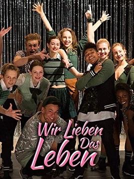 Мы любим жизнь / Wir lieben das Leben (2018)