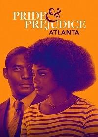 Гордость и предубеждение: Атланта / Pride & Prejudice: Atlanta (2019)