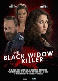 Черная вдова-убийца / The Black Widow Killer (2018)