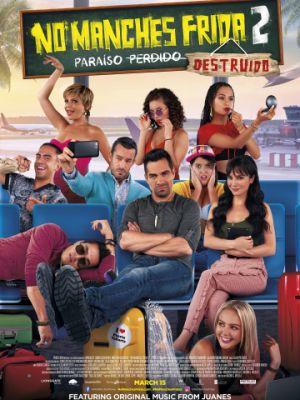 Не запятнай Фриду 2 / No manches Frida 2 (2019)
