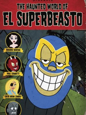 Cмотреть Призрачный мир Эль Супербисто / The Haunted World of El Superbeasto (2009) онлайн в Хдрезка качестве 720p