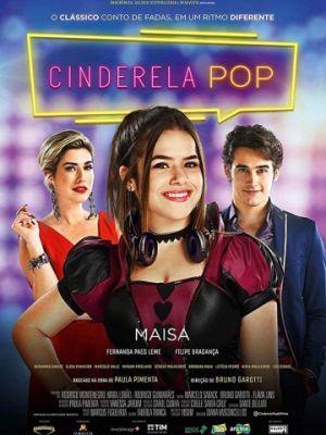 Cмотреть Диджей Золушка / Cinderela Pop (2019) онлайн в Хдрезка качестве 720p