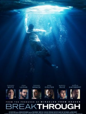 Прорыв / Breakthrough (2019)