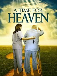 Пора в рай / A Time for Heaven (2017)