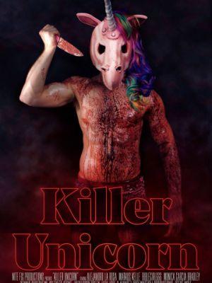 Единорог-убийца / Killer Unicorn (2018)