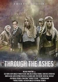 Сквозь пепел / Through the Ashes (2019)