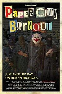 Бумажный город / Paper City Burnout (2018)