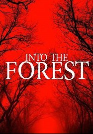 В лесу / Into the Forest (2019)
