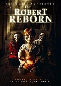 Cмотреть Роберт перерожденный / Robert Reborn (2019) онлайн в Хдрезка качестве 720p