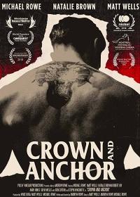 Cмотреть Корона и Якорь / Crown and Anchor (2018) онлайн в Хдрезка качестве 720p