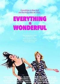Все замечательно / Everything Is Wonderful (2017)