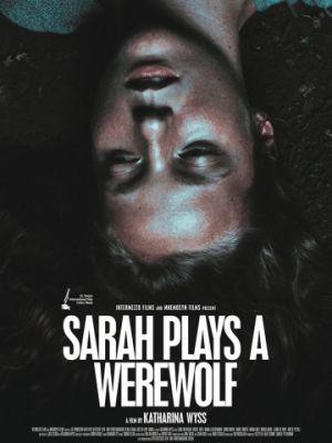 Сара играет оборотня / Sarah joue un loup garou (2017)