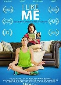 Cмотреть Я люблю себя / I Like Me (2018) онлайн в Хдрезка качестве 720p
