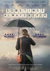 Cмотреть Иногда всегда никогда / Sometimes Always Never (2018) онлайн в Хдрезка качестве 720p