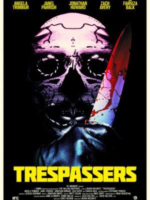 Вторженцы / Trespassers (2018)