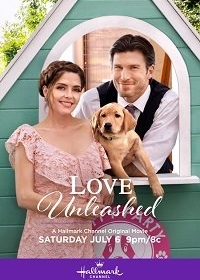 Освобожденная любовь / Love Unleashed (2019)