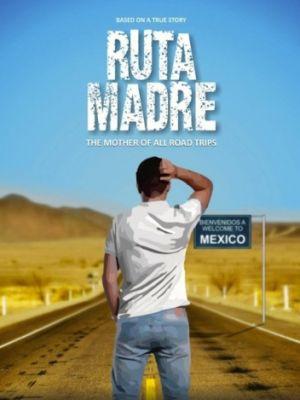 Cмотреть Иди на *рен / Ruta Madre (2016) онлайн в Хдрезка качестве 720p