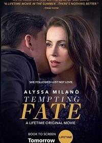 Cмотреть Искушая судьбу / Tempting Fate (2019) онлайн в Хдрезка качестве 720p