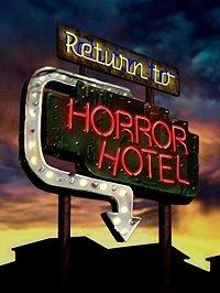 Возвращение в Отель Ужасов / Return to Horror Hotel (2019)