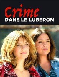 Убийство в Любероне / Crime dans le Luberon (2018)