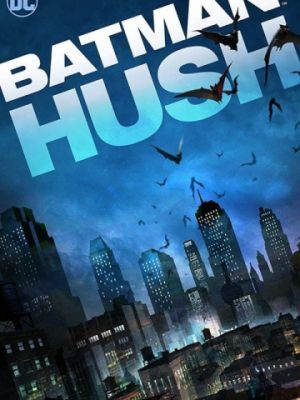Бэтмен: Тихо! / Batman: Hush (2019)