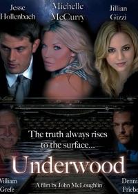 Поросль / Underwood
