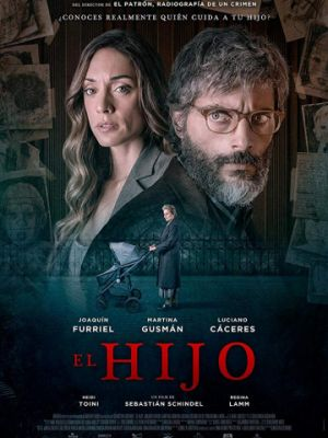 Сын / El Hijo (2019)