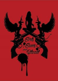 Девушки, пистолеты и кровь / Girls Guns and Blood (2019)