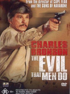 Зло, творимое людьми / The Evil That Men Do (1984)