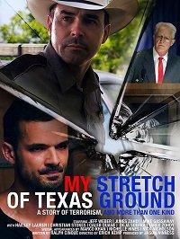 Моя полоса техасской земли / My Stretch of Texas Ground (2019)
