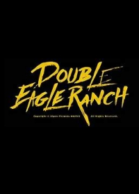 Ранчо Двуглавый орел / Double Eagle Ranch (2018)