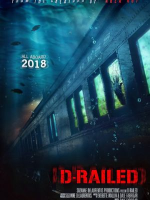 Монстр из глубины / D-Railed (2018)