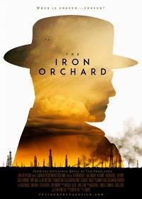 Cмотреть Железный сад / The Iron Orchard (2018) онлайн в Хдрезка качестве 720p
