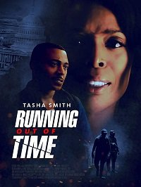 Время на исходе / Running Out Of Time (2018)