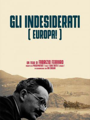 Нежелательный человек в Европе / Les Unwanted de Europa (2018)