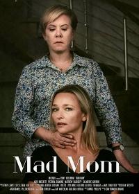 Сумасшедшая теща / Mad Mom