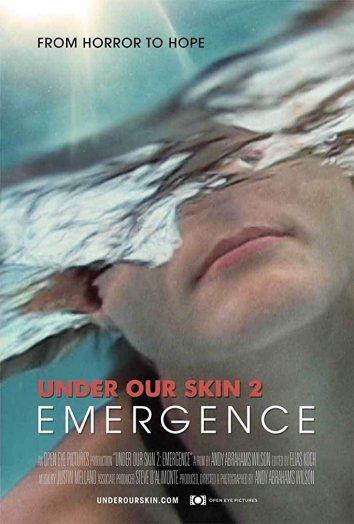 Под нашей кожей 2: Выход / Under Our Skin 2: Emergence (2014)