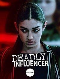 Смертельный советчик / Deadly Influencer (2019)
