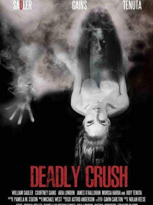 Смертельная страсть / Deadly Crush (2018)