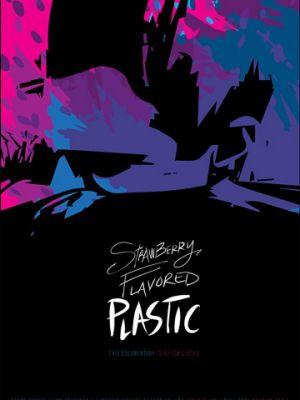 Пластик с клубничным вкусом / Strawberry Flavored Plastic (2019)