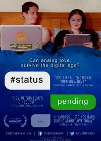 Семейное положение: Все сложно / Status Pending (2018)