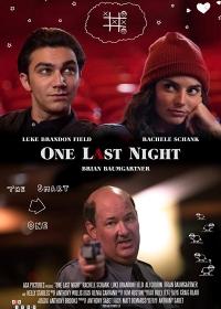 Один последний вечер / One Last Night (2018)