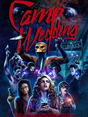 Свадьба в лагере / Camp Wedding (2019)
